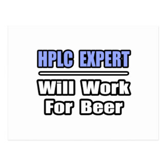 HPLC Expert...Will Work For Beer Postcards