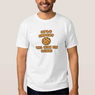 HPLC Expert  .. Will Work for Cookies T-Shirt
