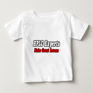 HPLC Experts Make Great Lovers Baby T-Shirt