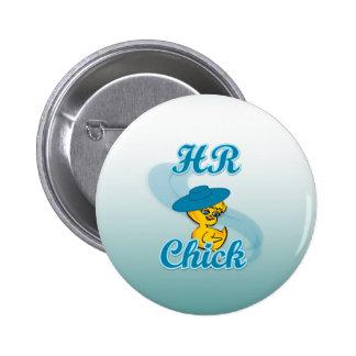 HR Chick #3 Pinback Button
