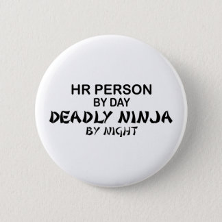 HR Person Deadly Ninja Pinback Button