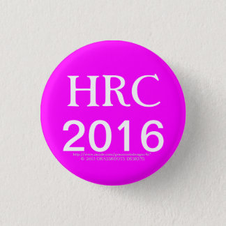 HRC 2016 Hillary Rodham Clinton Buttons