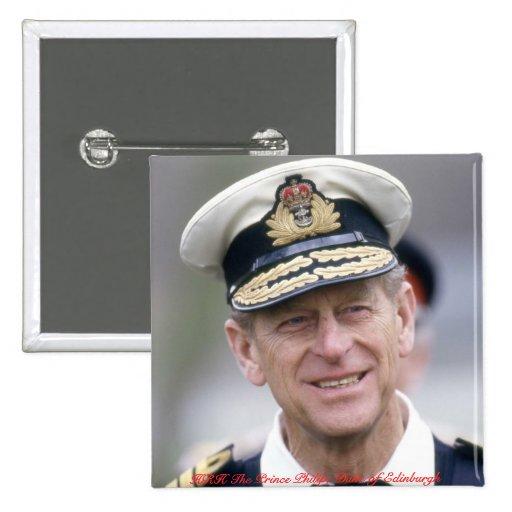 HRH el príncipe Philip, duque de Edimburgo Pin Cuadrada 5 Cm