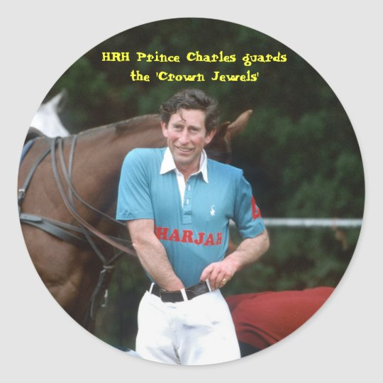 HRH Prince Charles guards the 'Crown Jewels' Classic Round Sticker