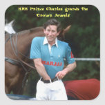 HRH Prince Charles guards the 'Crown Jewels' Square Sticker