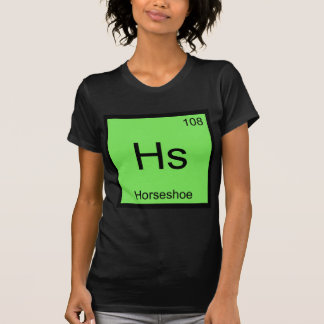 Hs - Horseshoe Chemistry Element Symbol Lucky Tee