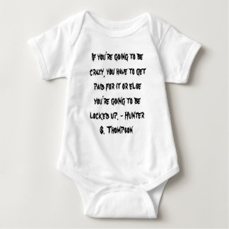 HST Crazy Quote Baby Bodysuit