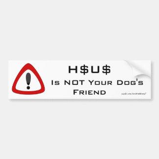 HSUS no es el amigo de su perro Pegatina Para Auto