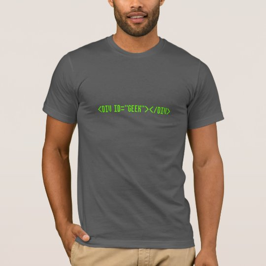 HTML Code id=Geek T-Shirt
