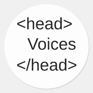 HTML-Voices in my </head> Classic Round Sticker