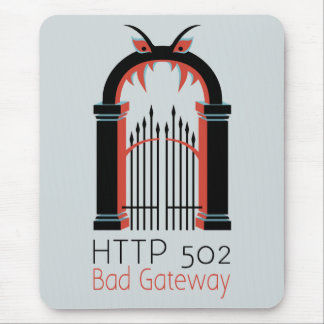 HTTP 502 Bad Gateway Mouse Pad