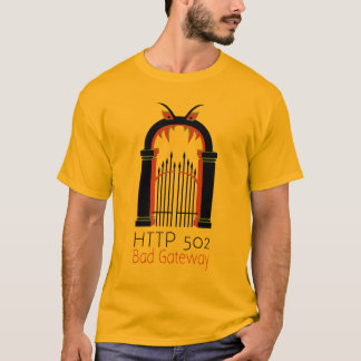 HTTP 502 Bad Gateway T-Shirt