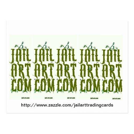 http://www.zazzle.com/jailarttradingcards post card