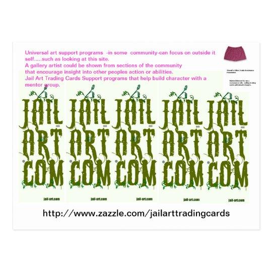 http://www.zazzle.com/jailarttradingcards postcard