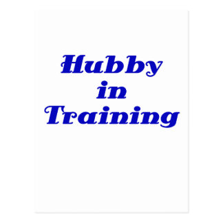 Hubby in Training Postcard