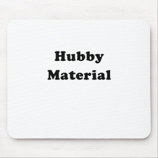 Hubby Material Mouse Pad