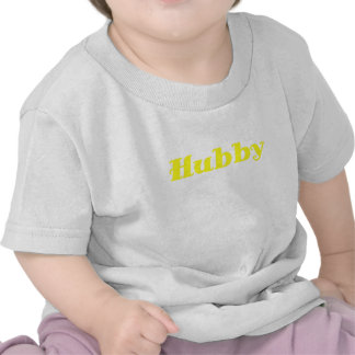 Hubby Tee Shirt