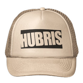 Hubris Hat