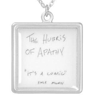 Hubris of Apathy Necklace