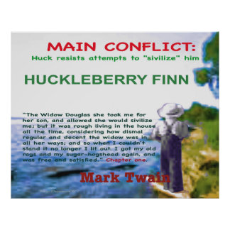 Huckleberry Finn main conflict Posters