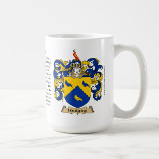 Hudgins, the Origin, the Meaning and the Crest Coffee Mug