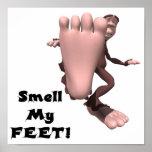 Huela a mi monstruo grande del pie de los pies posters
