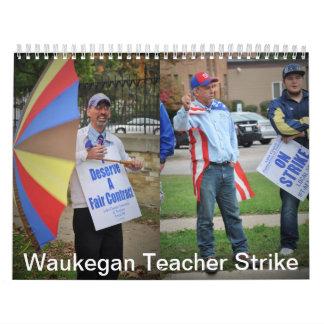 Huelga del profesor de Waukegan Calendarios