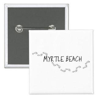 Huellas de Myrtle Beach Pin Cuadrado