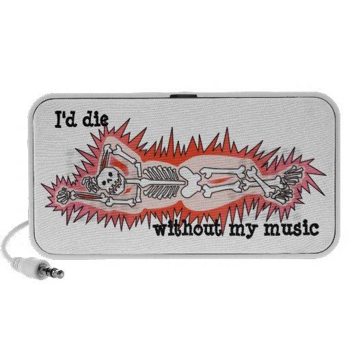 Huesos esqueléticos eléctricos - moriría sin mi mú laptop altavoces