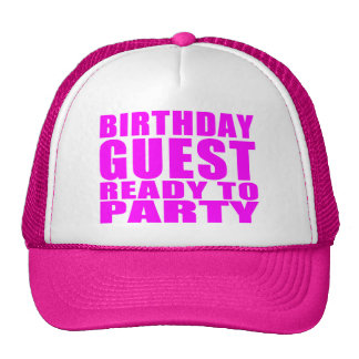 Huéspedes Huésped del cumpleaños lista para ir de Gorro