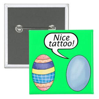 Huevos de Pascua agradables del tatuaje Pin Cuadrada 5 Cm