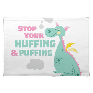 Huffing And Puffing Cloth Placemat