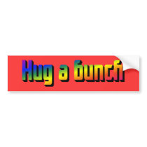 Hug a Bunch Bumper Sticker