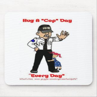 Hug A Cop Day MousePad