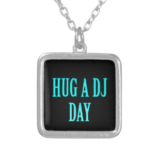 HUG A DJ DAY FUNNY COMMENTS PARTY MUSIC SPECIAL OC JEWELRY