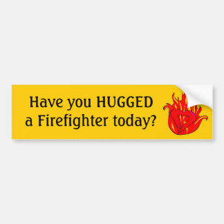 Hug a Firefighter Bumper Sticker