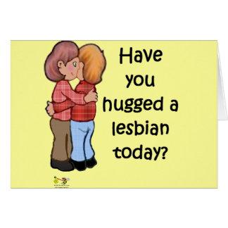 Hug A Lesbian Card
