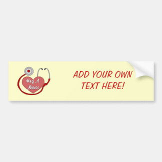 Hug A Nurse! Bumper Sticker