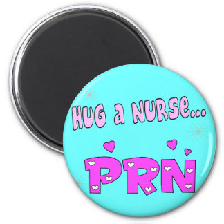 Hug a Nurse PRN Refrigerator Magnet