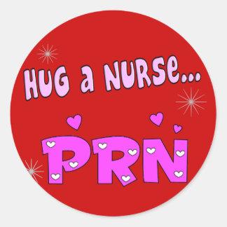 Hug a Nurse PRN Round Sticker