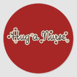 Hug a Nurse T-shirts and Gifts Round Stickers