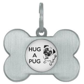 Hug a Pug Pet Name Tags