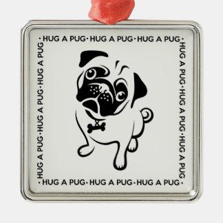 """Hug a Pug"" Square Ornament"