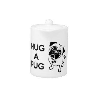 """""""Hug a Pug"""" Teapot"""