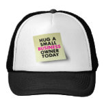 Hug A Small Business Owner Today Mesh Hat