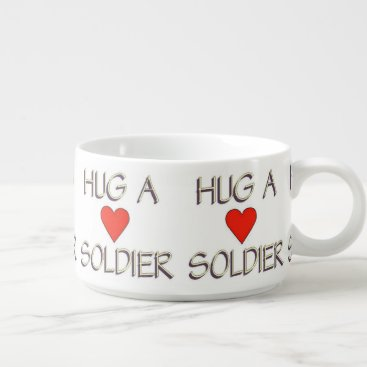 Hug a Soldier Bowl