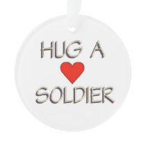 Hug a Soldier Ornament