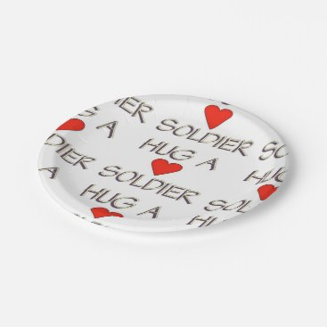 Hug a Soldier Paper Plate