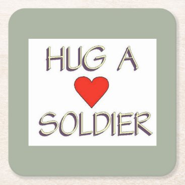 Hug a Soldier Square Paper Coaster