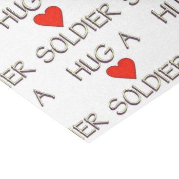 Hug a Soldier Tissue Paper